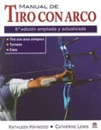 manual de tiro con arco kathleen m. haywood 9788479028343
