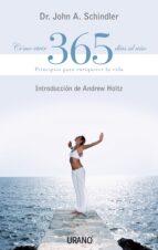 como vivir 365 dias al año: principios para enriquecer la vida john a. schindler 9788479535643