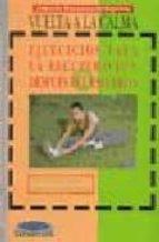 vuelta a la calma: ejercicios para la recuperacion despues del es fuerzo-r. suarez-9788480131643