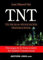 t.n.t. tecnicas de negociacion transaccional-juan manuel opi-9788480889643