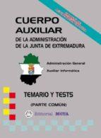 CUERPO AUXILIAR DE LA JUNTA DE EXTREMADURA