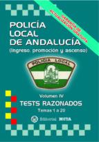 policía local de andalucía volumen iv (tests razonados) (2ª ed.)-9788482193243
