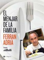 el menjar de la familia-ferran adria-9788482646343
