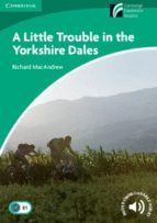little trouble in the yorkshire dales level 3 lower-intermediate-9788483235843