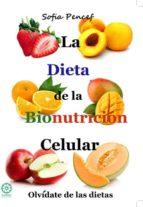 la dieta de la bionutrición celular paula sofia pencef perez 9788483529843