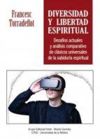 diversidad y libertad espiritual-francesc torradeflot-9788483538043