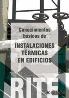 (i.b.d.)reglamento de instalaciones termicas en edificios- vol 3 conocimientos basicos de instalaciones termicas en edificios.-9788483649343