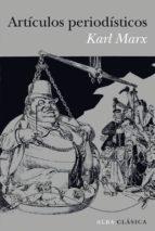 articulos periodisticos karl marx 9788484288343