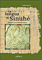 la lengua de sinuhe: gramatica del egipcio clasico josep padro 9788484328643