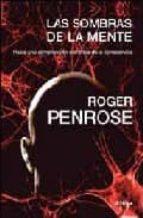 las sombras de la mente-roger penrose-9788484329343