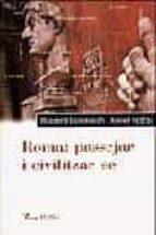 roma: passejar i civilitzar-se-rossend domenech-xavier febres-9788484370543
