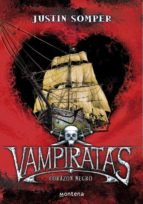 vampiratas: corazon negro-justin somper-9788484415343