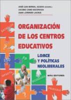 organizacion de los centros educativos jose luis bernal agudo jacobo cano escoriaza 9788484654643