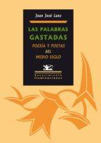 LAS PALABRAS GASTADAS (EBOOK)