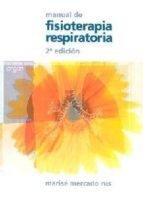 manual de fisioterapia respiratoria (2ª ed.) marise mercado rus 9788484731443