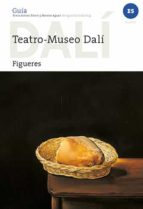 teatro museo dalí de figueres (castellano) montse aguer teixidor antoni pitxot soler 9788484787143