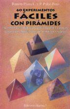 sesenta experimentos faciles con piramides-ramon plana lopez-9788488885043