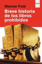 breve historia de los libros prohibidos-werner fuld-9788490069943
