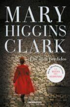 los años perdidos-mary higgins clark-9788490326343