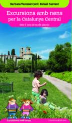 excursions amb nens per la catalunya central des d una area de pi cnic-barbara vastenavond-9788490342343