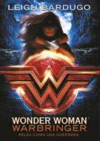 wonder woman: pelea como una chica-leigh bardugo-9788490439043