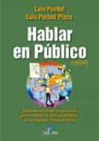 hablar en público (5ª ed.) luis puchol 9788490520543