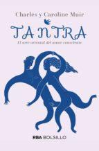 tantra: el arte oriental del amor consciente charles muir caroline muir 9788490569443