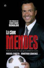 LA CLAVE MENDES (EBOOK)