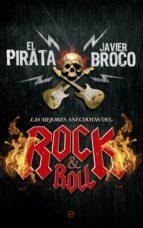 las mejores anecdotas del rock & roll-juan pablo orduñez de la fuente-javier alonso broco-9788490603543
