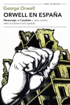 orwell en españa (ebook)-george orwell-9788490664643
