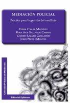 mediacion policial - practica para la gestion del conflicto-elena cobler martinez-9788490853443