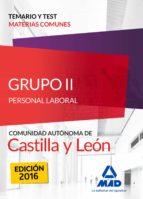 GRUPO 2 PERSONAL LABORAL TEMARIO-TEST COMUN CASTILLA-LEON