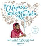 o lapis maxico de malala malala yousafzai 9788491212843