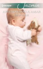 aprendiendo a amar (ebook)-trish wylie-9788491704843