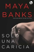 solo una caricia (ebook) maya banks 9788491705543