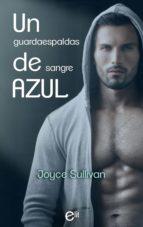un guardaespaldas de sangre azul (ebook) joyce sullivan 9788491889243