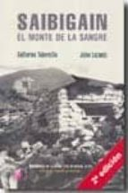 saibigain - el monte de la sangre-julen lezamiz-guillermo tabernilla-9788492629343