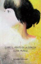 COMO EL VIENTO EN LA ESPALDA (EBOOK)