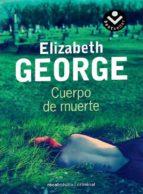 cuerpo de muerte elizabeth george 9788492833443