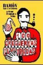 100 greguerias ilustradas-cesar fernandez-ramon gomez de la serna-9788493022143