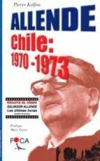 Allende-Chile: 1970-1973 (contiene vídeo). (Investigación)