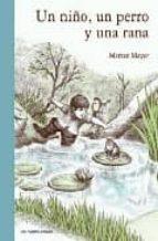 un niño un perro y una rana-mercer mayer-9788493629243