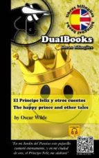 el principe feliz y otros cuentos / the happy prince and other ta les-oscar wilde-9788493958343