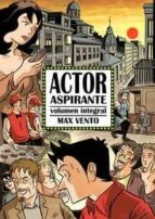 actor aspirante (volumen integral)-max vento-9788494112843
