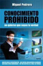 conocimiento prohibido-miguel pedrero-9788494125843