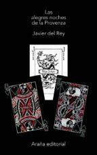 las alegres noches de la provenza (ebook)-francisco javier del rey morato-9788494203343