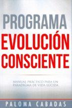 programa evolución consciente-paloma cabadas-9788494359743