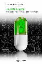la pastilla verde-luis sebastian pascual-9788494525643