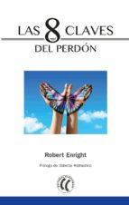 las 8 claves del perdon robert enright 9788494733543