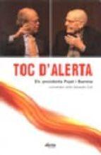 TOC D ALERTA: ELS PRESIDENTS PUJOL I BARRERA CONVERSEN AMB SALVAD OR COT